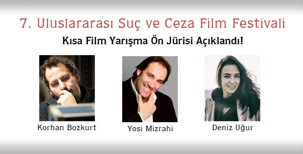 Kısa Film Yarışma Ön Jürisi Açıklandı!